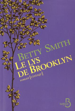 Le Lys de Brooklyn  by  Betty  Smith