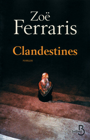 Clandestines Zoë Ferraris