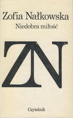 Niedobra Miłość  by  Zofia Nałkowska