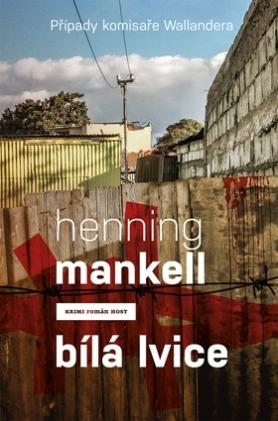 Bílá lvice Henning Mankell