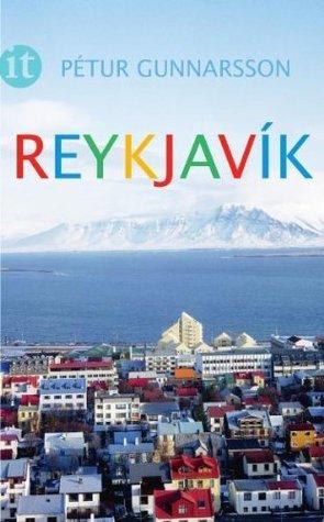 Reykjavík Pétur Gunnarsson