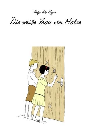 Es war einmal ...: Eine Kindheitsgeschichte  by  Helga Ida Meyer
