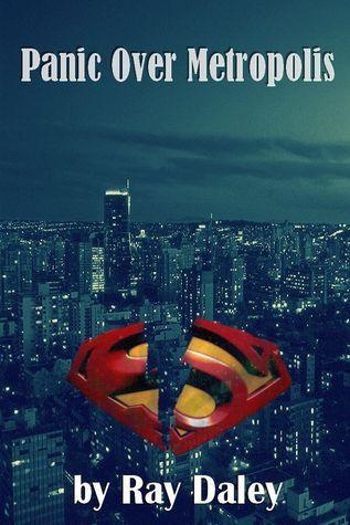 Panic Over Metropolis Ray Daley