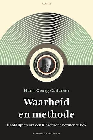 Waarheid en methode Hans-Georg Gadamer