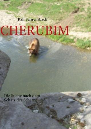 CHERUBIM: Die Suche nach dem Schatz der Schätze Ralf Fahrensbach