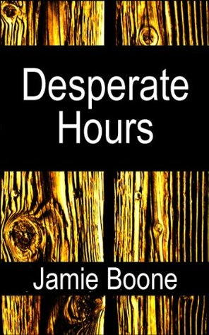 Desperate Hours: A Wicked Western Romance Jamie Boone