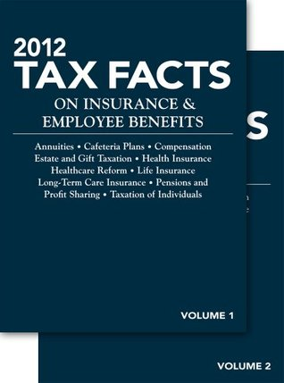 Tax Facts on Ins & Emp Benefit  by  Steven A. Meyerowitz