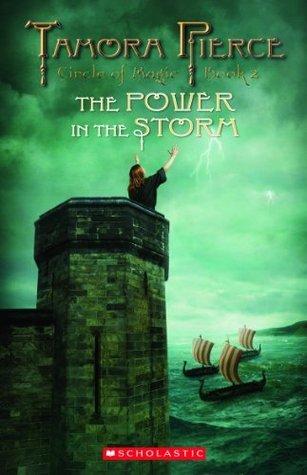Circle of Magic #2: Power In the Storm Tamora Pierce