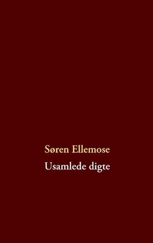 Usamlede digte  by  Søren Ellemose
