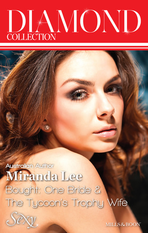 Bought: One Bride / The Tycoons Trophy Wife Miranda Lee