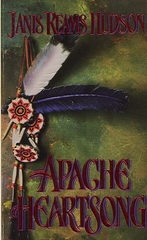 Apache Heartsong (Coltons, #5)  by  Janis Reams Hudson