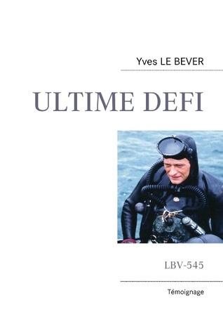 ULTIME DEFI: LBV-545 Yves Le Bever
