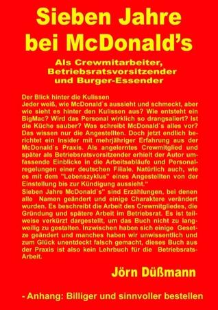 Sieben Jahre bei McDonalds  by  Jörn Düßmann