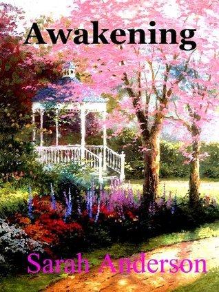 Awakening Sarah Anderson