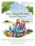 Lavanders Blue Dilly Dilly (Singing With Children Series)  by  Mary Thienes-Schunemann