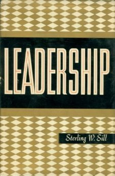 Leadership, Volume I  by  Sterling W. Sill