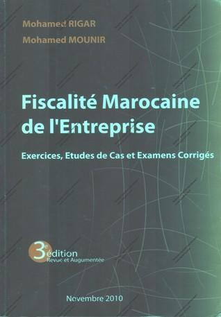 Fiscalité marocaine de lentreprise  by  Mohamed RIGAR