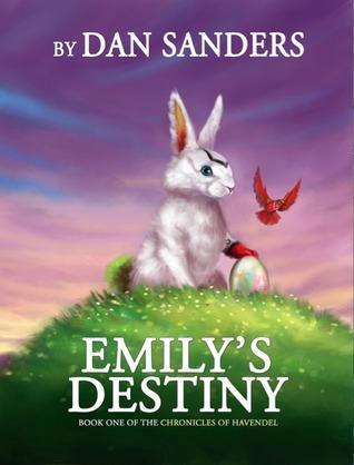Emilys Destiny Dan Sanders
