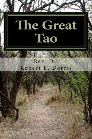 The Great Tao  by  Robert Dorris