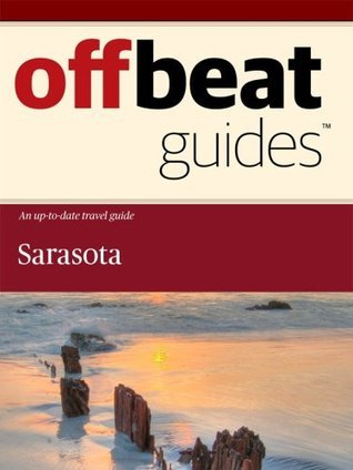 Sarasota Travel Guide  by  Offbeat Guides