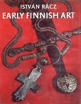 Early Finnish Art from Prehistory to the Middle Ages Meinander, C.F.