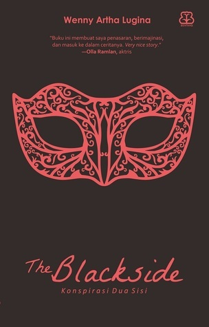 The Blackside: Konspirasi Dua Sisi Wenny Artha Lugina