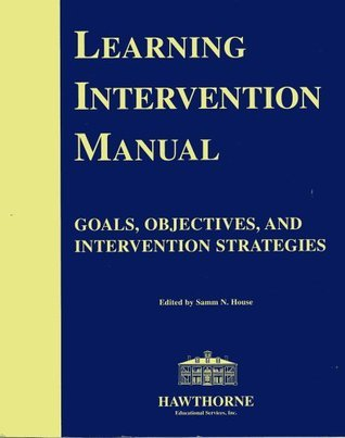 Learning Intervention Manual  by  Samm N. House