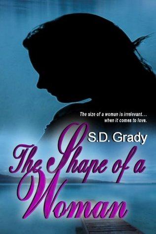 The Shape of a Woman  by  S.D. Grady