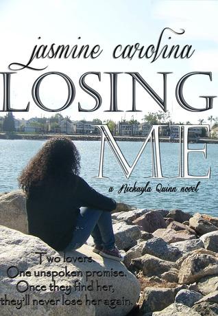 Losing Me  by  Jasmine Carolina