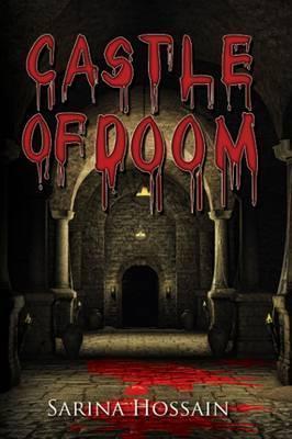 Castle of Doom Sarina Hossain