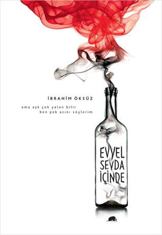 Evvel Sevda İçinde  by  İbrahim Öksüz