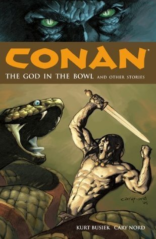Conan: The God In The Bowl And Other Stories (Volume 2)  by  Kurt Busiek