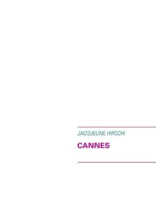 CANNES Jacqueline Hirschi
