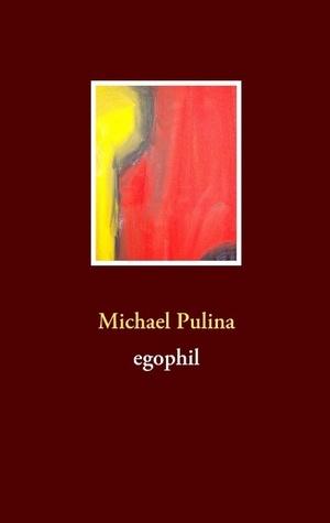 egophil Michael Pulina