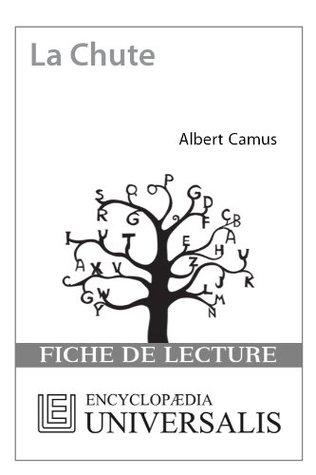 La Chute dAlbert Camus Encyclopædia Universalis