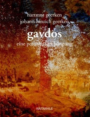 Gavdos: eine petersburger hängung Hartmut Geerken