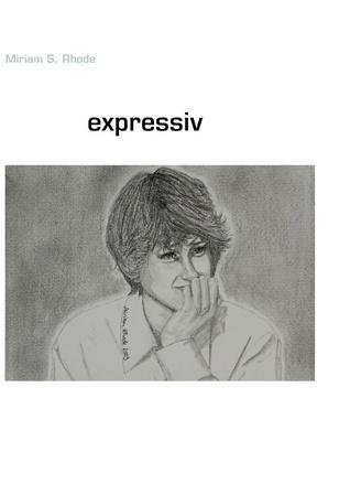 expressiv  by  Miriam S. Rhode