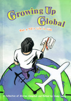Growing Up Global: What a TCKs Life is Like Cindy Loong