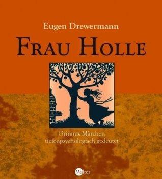 Frau Holle Eugen Drewermann