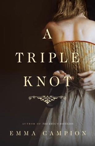 A Triple Knot: A Novel Emma Campion