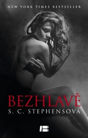 Bezhlavě (Thoughtless, #1)  by  S.C. Stephens