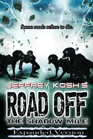 Road Off - The Shadow Mile  by  Jeffrey Kosh