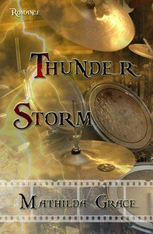 ThunderStorm  by  Mathilda Grace