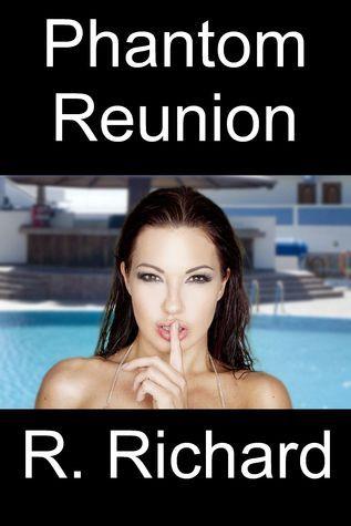 Phantom Reunion  by  R. Richard