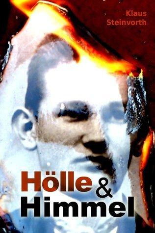 Hölle und Himmel Klaus Steinvorth