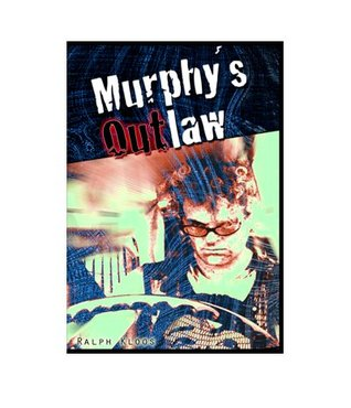 Murphy´s Outlaw Ralph Kloos