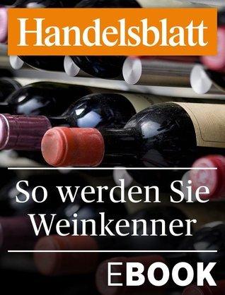 So werden Sie Weinkenner  by  Jürgen Röder