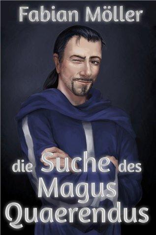 Die Suche des Magus Quaerendus  by  Fabian Möller