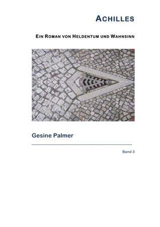 Achilles: Band 3, Brückenstück  by  Gesine Palmer