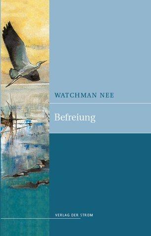 Befreiung  by  Watchman Nee